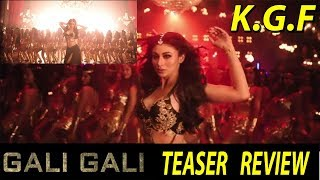 KGF 2nd Hindi Song Gali Gali Mein Song Teaser REVIEW I Mouni Roy