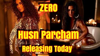 Zero 3rd Song Husn Parcham Releasing Today At Around 11 am To 12 Pm