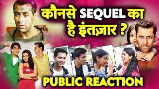Salman Khan के कौनसे SEQUEL FILM के लिए आप हो EXCITED | PUBLIC REACTION | WAnted 2, Sultan 2...