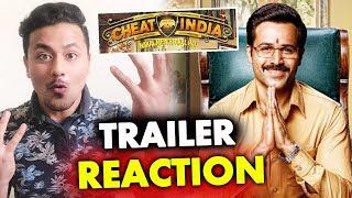 Cheat India Trailer   REVIEW   REACTION   Emraan Hashmi   Soumik Sen