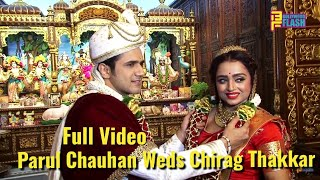 UNCUT: Parul Chauhan & Chirag Thakkar Wedding - Full Video - Shivangi Joshi & YRKKH Cast