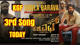 KGF 3rd Song #SidilaBarava To Release Today At 7 Pm l How Excited Are You? Yash