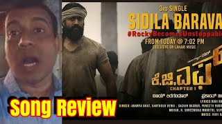 KGF 3rd Song Sidila Bharava Song Review l Music Is Mind blowing