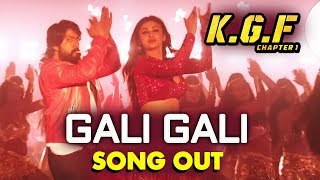 KGF: Gali Gali SONG OUT | Superstar Yash | Mouni Roy - Kolar Gold Fields