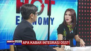 Hot Economy: Apa Kabar Integrasi OSS? #4