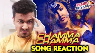 Chamma Chamma Song Reaction | Fraud Saiyaan | Elli Avram, Arshad Warsi