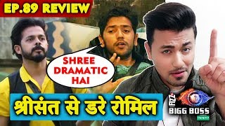 Romil Gets INSECURE Of Sreesanth | Is Sree Dramatic Person? | Bigg Boss 12 Ep.89 review