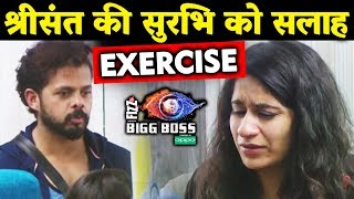 Sreesanth Gives ADVICE To CRYING Surbhi Rana; Here's What | Bigg Boss 12 Update