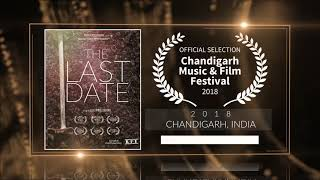 The Last Date (2018) - Short Film | Official Selection at Chandigarh Music and Film Festival 2018  | RFE