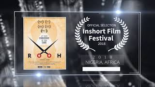 Rooh (2019) - Short Film | Official Selection at Inshort Film Festival 2018 (Nigeria) | RFE