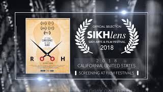 Rooh (2019) - Short Film | Official Selection at Sikhlens – Sikh Arts & Film Festival 2018 (California) | RFE