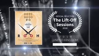 Rooh (2019) - Short Film | Official Selection at Lift-Off Sessions 2018 (United Kingdom) | RFE