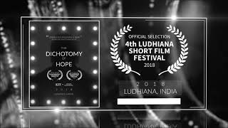 The Dichotomy Of Hope (2019) - Short Film | Official Selection at 4th Ludhiana Short Film Festival 2018 | RFE