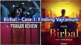 #Birbal – Case 1 Finding Vajramuni TRAILER REVIEW I MG Srinivas