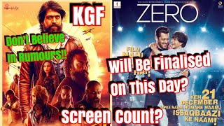 ZERO And KGF Screen Count Will Be Finalised On This Day? So Don't Believe On Any Figures