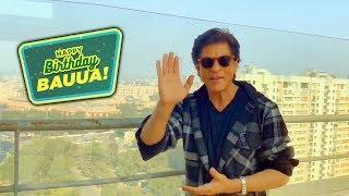 Shahrukh Khan Wishes Bauua Singh Happy Birthday | Zero