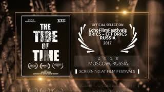 The Tide Of Time (2018) - Short Film | Official Selection at EFF BRICS Film Festival 2017 (Russia) | RFE