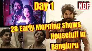KGF 1st Day Early Morning Shows Are Housefull In Bengluru