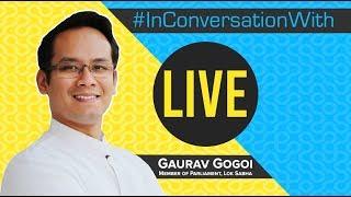 LIVE: InConversation With Gaurav Gogoi, MP from Kaliabor Assam