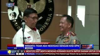 Wiranto: Tak Ada Negosiasi dengan KKB