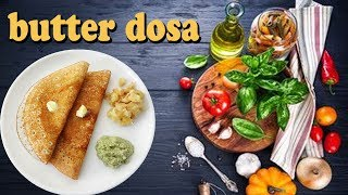 How to make dosa I butter dosa recipe I RECTVINDIA
