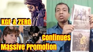 ZERO And KGF Massive Promotion Continues Both Films Releasing In 3 Days