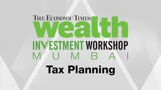 Wealth Investment Workshop: Tax planning