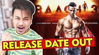 Baaghi 3 Big Announcement | Release Date Out | Tiger Shroff