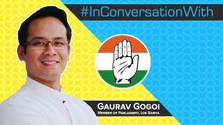 Highlights: #InConversationWith Mr. Gaurav Gogoi
