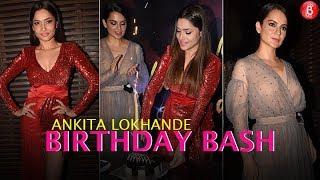 Ankita Lokhande celebrated her birthday with Kangana Ranaut and others