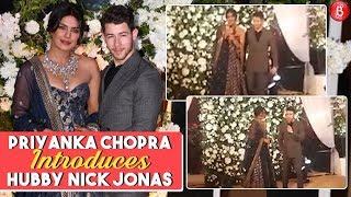 WATCH: Priyanka Chopra introduces hubby Nick Jonas to the guests!