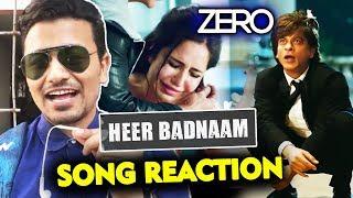 Heer Badnaam Song REACTION | REVIEW | ZERO | Shah Rukh Khan, Katrina Kaif, Anushka Sharma