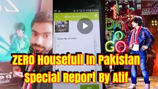 Zero Movie Housefull In Pakistan For Day 1 l Special Report By Atif From Pakistan