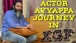 """KGF"" Movie Journey - Ayyappa P Sharma Exclusive Video 