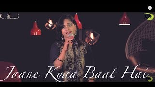 Jaane Kya Baat Hai | The Kroonerz Project | Ft. Sudha Kumar