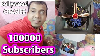 Bollywood Crazies Completes 100000 Subscribers Thanks Friends CELEBRATION