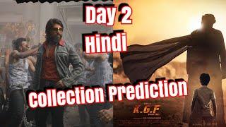 #KGF Box Office Prediction Day 2 In Hindi