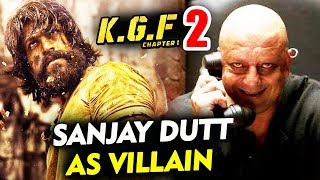 Sanjay Dutt To Play VILLAIN In Superstar YASH KGF 2 | Kolar Gold Fields