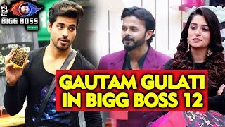 Gautam Gulati To Enter The House | Bigg Boss 12 Latest Update
