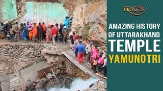 Watch Amazing History of Uttarakhand Temple Yamunotri