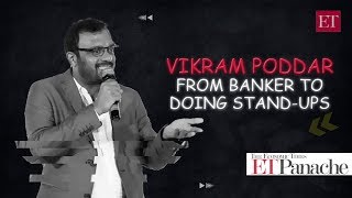 After investment banking, stand-up comedy was a logical career move: Vikram Poddar | ETPanache