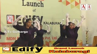 Grand Launch Edify international School In kalaburagi