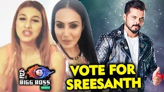 Jasleen Matharu And Kamya Punjabi VOTE APPEAL For Sreesanth | Bigg Boss 12 Finale