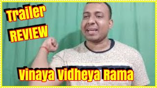 Vinaya Vidheya Rama Trailer Review