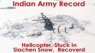 Indian Army recovers helicopter stuck at 18,000 feet in snow at Siachen Glacier
