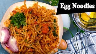 chinese egg noodles recipe in telugu I  egg recipes I Tasty Tej I Rectvindia