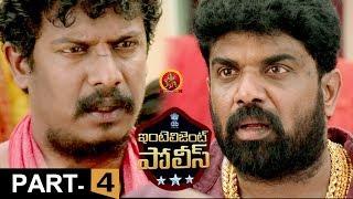 Intelligent Police Full Movie Part 4 - 2018 Telugu Movies - Samuthirakani, Mannara Chopra, Vimal