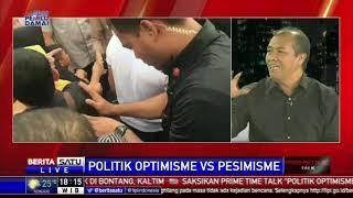 Prime Time Talk: Politik Optimisme vs Pesimisme # 1