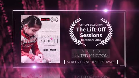 Badalti Soch (2018) - Short Film | Official Selection at Lift-Off Sessions 2018 (United Kingdom) | RFE
