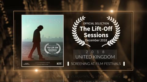 Loneliness (2017) Musical | Official Selection at Lift-Off Sessions 2018 (United Kingdom) | RFE